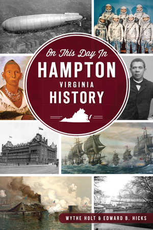 On this Day in Hampton History
