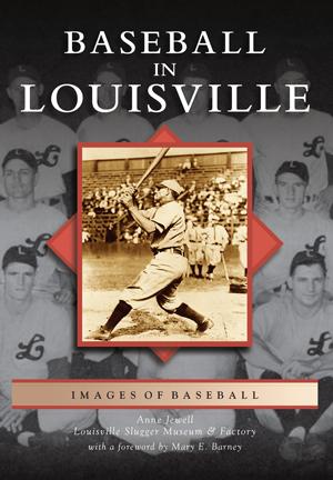 Baseball in Louisville