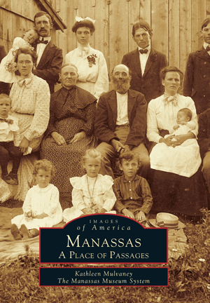 Manassas: A Place of Passages