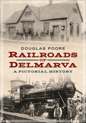 Railroads of Delmarva