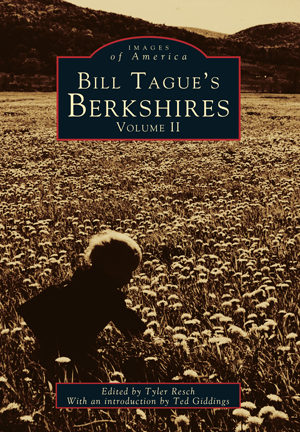 Bill Tague's Berkshires: Volume II