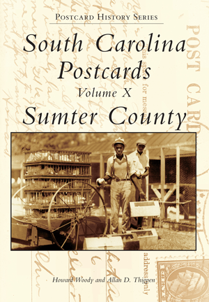 South Carolina Postcards Volume X Sumter County