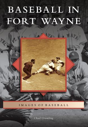 Baseball in Fort Wayne