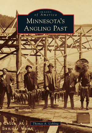 Minnesota's Angling Past