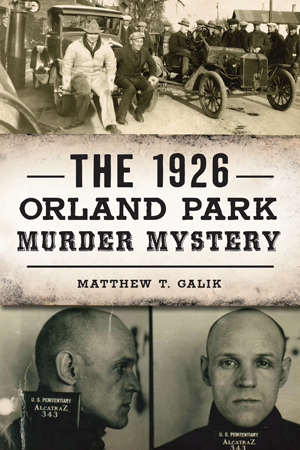 The 1926 Orland Park Murder Mystery