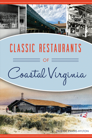 Classic Restaurants of Coastal Virginia