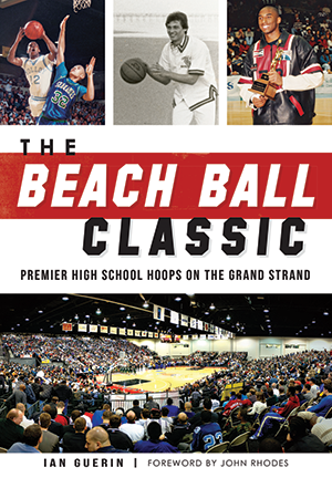 The Beach Ball Classic: Premier High School Hoops on the Grand Strand