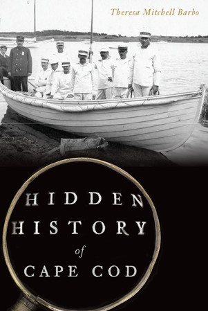 Hidden History of Cape Cod