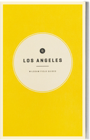 Wildsam Field Guides  Los Angeles