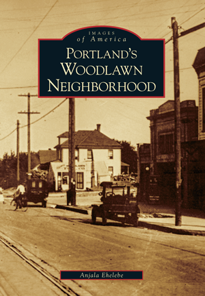 Portland's Woodlawn Neighborhood