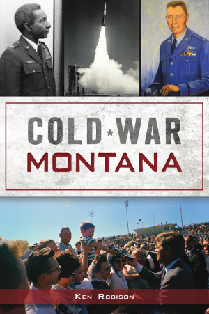 Cold War Montana