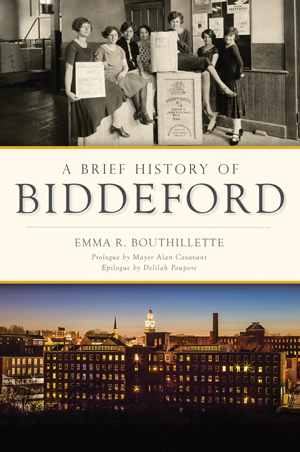A Brief History of Biddeford