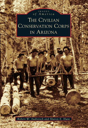 The Civilian Conservation Corps in Arizona