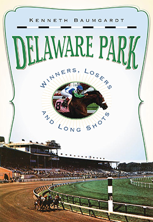 Delaware Park: Winners, Losers and Long Shots