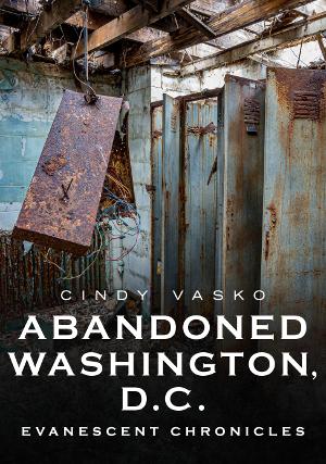 Abandoned Washington, D.C.