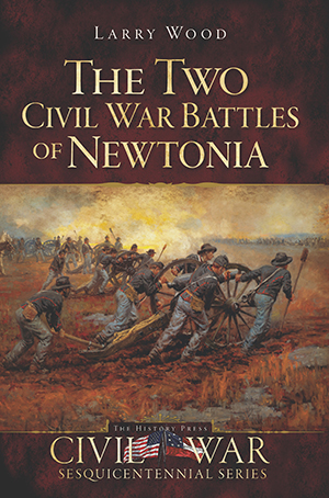The Two Civil War Battles of Newtonia
