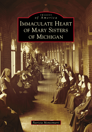 Immaculate Heart of Mary Sisters of Michigan