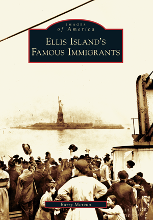 Ellis Island's Famous Immigrants