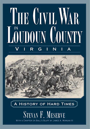 The Civil War in Loudoun County, Virginia