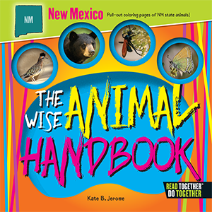 The Wise Animal Handbook New Mexico