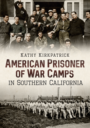 American Prisoner of War Camps in Southern California