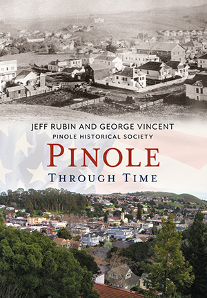 Pinole Through Time