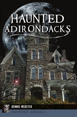 Haunted Adirondacks
