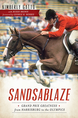 Sandsablaze: Grand Prix Greatness from Harrisburg to the Olympics