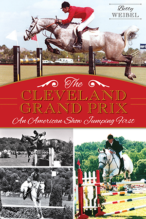The Cleveland Grand Prix: An American Show Jumping First