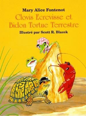 Clovis Ecrevisse et Bidon Tortue Terrestre
