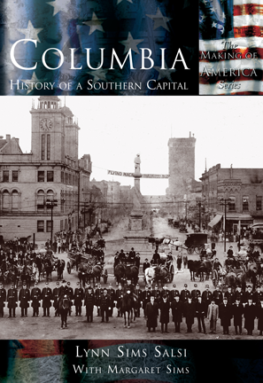Columbia: History of a Southern Capital