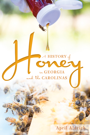 A History of Honey in Georgia and the Carolinas