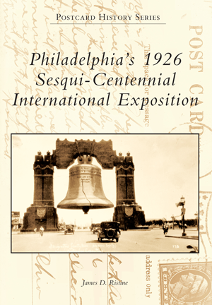 Philadelphia's 1926 Sesqui-Centennial International Exposition