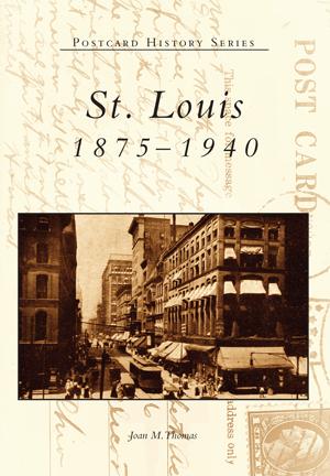 St. Louis: 1875-1940