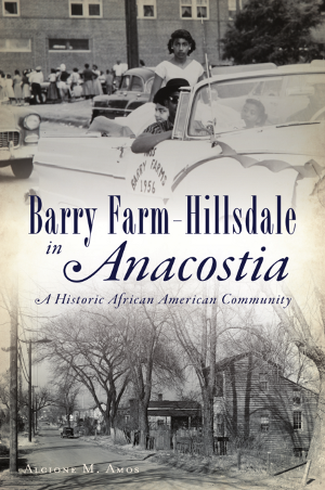 Barry Farm-Hillsdale in Anacostia: A Historic African American Community