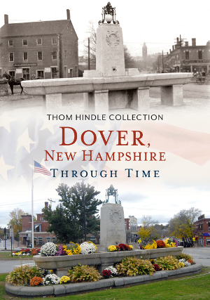 Dover, New Hampshire Through Time