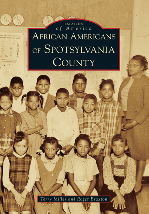 African Americans of Spotsylvania County