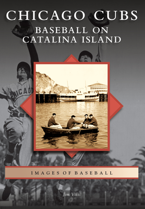Chicago Cubs: Baseball on Catalina Island