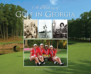 A History of Golf in Georgia