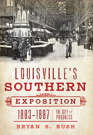 Louisville's Southern Exposition, 1883-1887