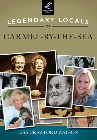 Legendary Locals of Carmel-...