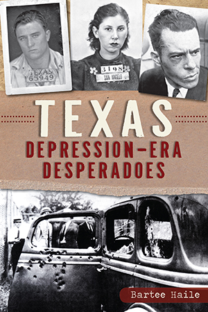 Texas Depression-era Desperadoes