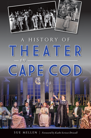 A History of Theater on Cape Cod