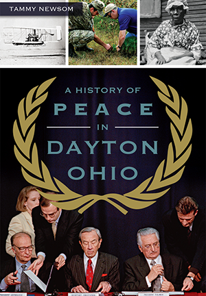 A History of Peace in Dayton, Ohio