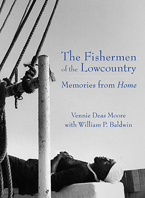 The Fishermen of the Lowcountry