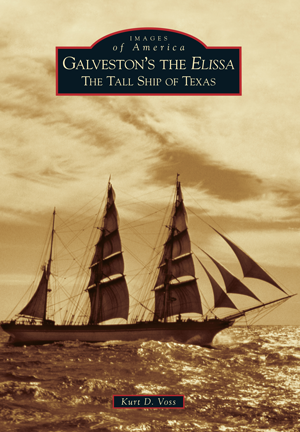 Galveston's the Elissa: The Tall Ship of Texas