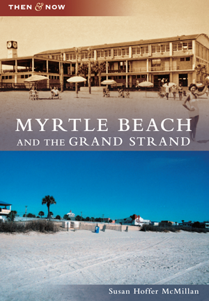 Myrtle Beach and the Grand Strand