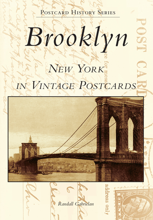 Brooklyn, New York in Vintage Postcards