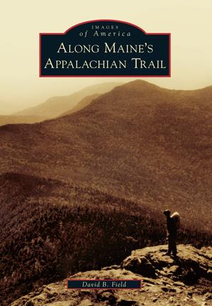 Along Maine's Appalachian Trail