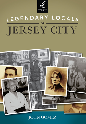 Legendary Locals of Jersey City